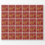 [ Thumbnail: Elegant, Red, Faux Gold 84th Birthday; Custom Name Wrapping Paper ]