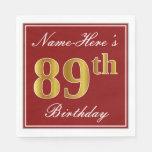 [ Thumbnail: Elegant Red, Faux Gold 89th Birthday + Custom Name Paper Napkin ]