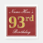 [ Thumbnail: Elegant Red, Faux Gold 93rd Birthday + Custom Name Napkin ]