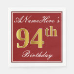 [ Thumbnail: Elegant Red, Faux Gold 94th Birthday + Custom Name Paper Napkin ]