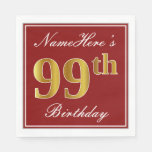 [ Thumbnail: Elegant Red, Faux Gold 99th Birthday + Custom Name Paper Napkin ]