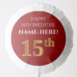 [ Thumbnail: Elegant, Red, Faux Gold Look 15th Birthday Balloon ]