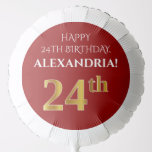 [ Thumbnail: Elegant, Red, Faux Gold Look 24th Birthday Balloon ]