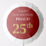 [ Thumbnail: Elegant, Red, Faux Gold Look 25th Birthday Balloon ]
