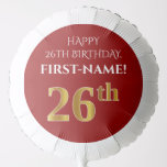 [ Thumbnail: Elegant, Red, Faux Gold Look 26th Birthday Balloon ]