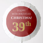 [ Thumbnail: Elegant, Red, Faux Gold Look 39th Birthday Balloon ]