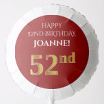 [ Thumbnail: Elegant, Red, Faux Gold Look 52nd Birthday Balloon ]