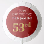[ Thumbnail: Elegant, Red, Faux Gold Look 53rd Birthday Balloon ]