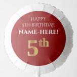 [ Thumbnail: Elegant, Red, Faux Gold Look 5th Birthday Balloon ]