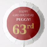 [ Thumbnail: Elegant, Red, Faux Gold Look 63rd Birthday Balloon ]
