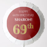 [ Thumbnail: Elegant, Red, Faux Gold Look 69th Birthday Balloon ]