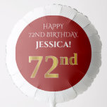 [ Thumbnail: Elegant, Red, Faux Gold Look 72nd Birthday Balloon ]