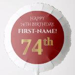 [ Thumbnail: Elegant, Red, Faux Gold Look 74th Birthday Balloon ]