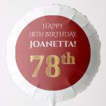 [ Thumbnail: Elegant, Red, Faux Gold Look 78th Birthday Balloon ]