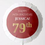 [ Thumbnail: Elegant, Red, Faux Gold Look 79th Birthday Balloon ]