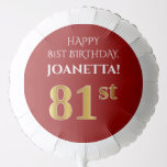 [ Thumbnail: Elegant, Red, Faux Gold Look 81st Birthday Balloon ]