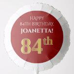 [ Thumbnail: Elegant, Red, Faux Gold Look 84th Birthday Balloon ]
