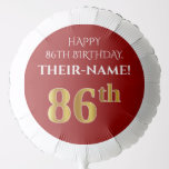 [ Thumbnail: Elegant, Red, Faux Gold Look 86th Birthday Balloon ]