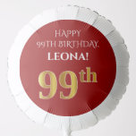 [ Thumbnail: Elegant, Red, Faux Gold Look 99th Birthday Balloon ]