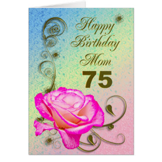 Elegant rose 75th birthday card for Mom