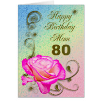 Elegant rose 80th birthday card for Mom