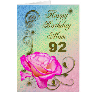 Elegant rose 92nd birthday card for Mom