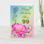"""Elegant rose 99th birthday card for Mom<br><div class=""""desc"""">An elegant pink rose on a golden scroll work background. A beautiful card that will be sure to please your mother on her 99th birthday.</div>"""