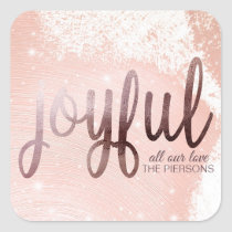 Elegant Rose Gold Joyful Foil Square Sticker