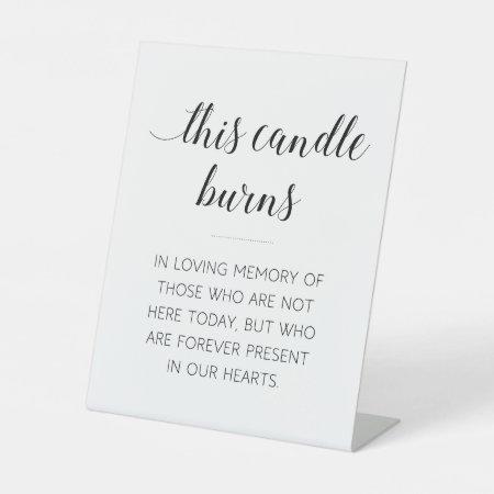 Elegant This Candle Burns Memorial Wedding Pedestal Sign