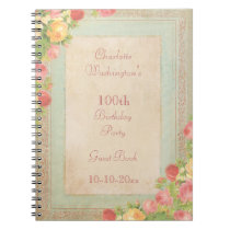 Elegant Vintage Roses 100th Birthday Party Notebook