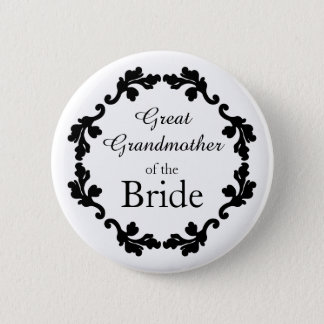 Elegant wedding Great Grandmother of the Bride Button