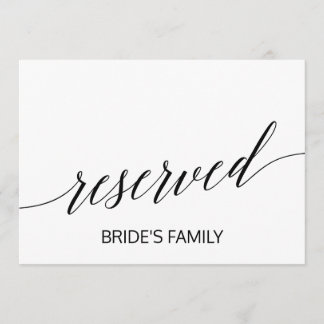 Elegant White and Black Calligraphy Reserved Sign