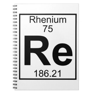 Element 075 - Re - Rhenium (Full) Notebook