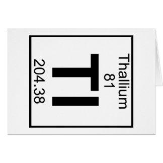Element 081 - Tl - Thallium (Full) Cards