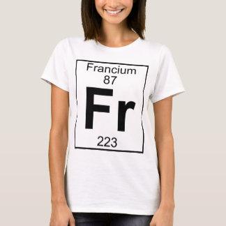 Element 087 - Fr - Francium (Full) T-Shirt