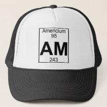 Element 095 - Am - Americium (Full) Trucker Hat