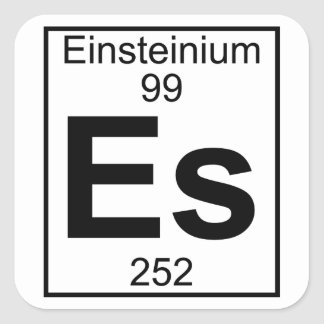 Element 099 - Es - Einsteinium (Full) Square Sticker