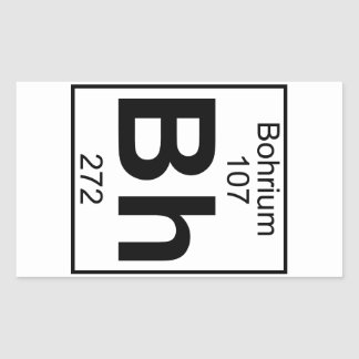 Element 107 - Bh - Bohrium (Full) Rectangular Sticker