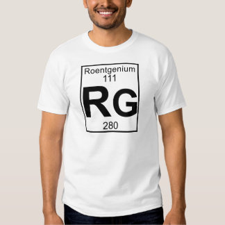 Element 111 - Rg - Roentgenium (Full) T Shirt