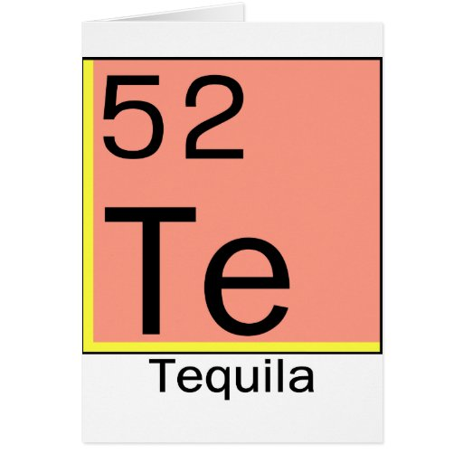 Element 52: Tequila Greeting Card
