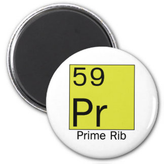 Element 59: Prime Rib Magnet