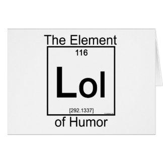 Element LOL Greeting Card