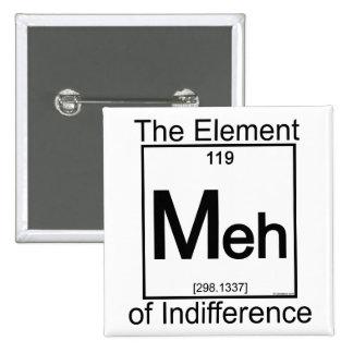 Element MEH Pinback Button