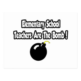 Elementary School Teachers Are The Bomb! Postcards