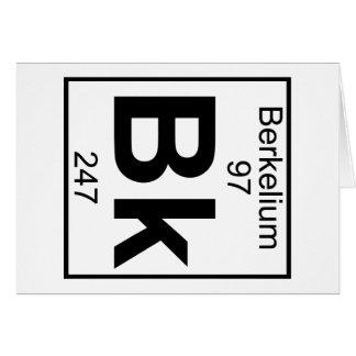 Elemento 097 - Bk - berkelio (lleno) Tarjeta De Felicitación