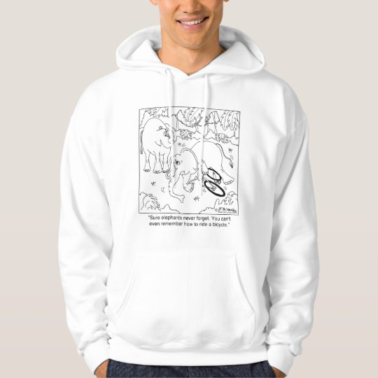 Elephant Can't Remember How To Ride A Bike Hoodie