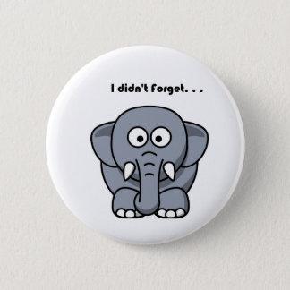 Elephant Didn't Forget Cartoon Button