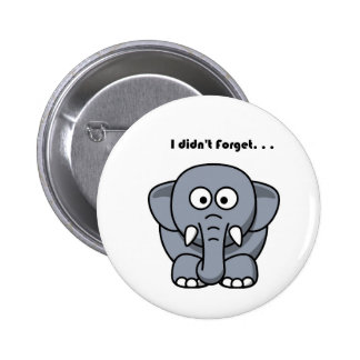 Elephant Didn't Forget Cartoon Button