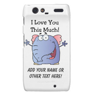 Elephant I Love You This Much Droid RAZR Covers