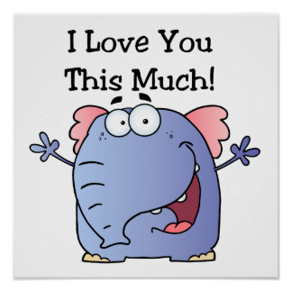 Elephant I Love You This Much Poster